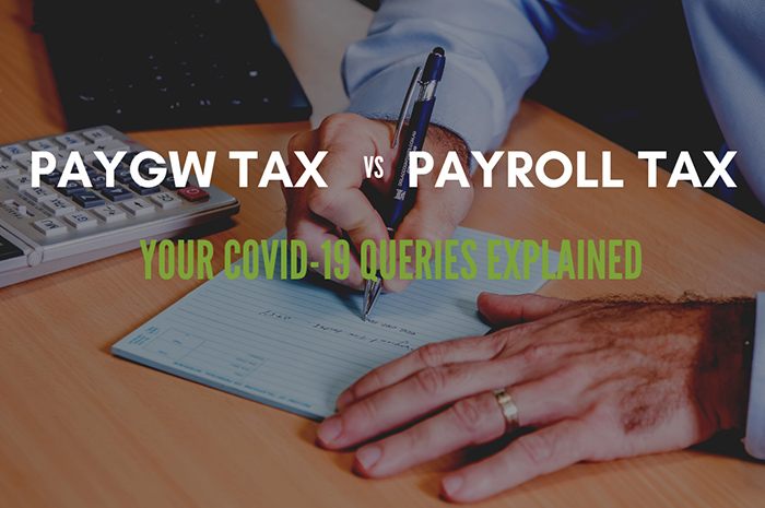 PAYGW Tax vs Payroll Tax- your COVID-19 queries explained | DGL Accountants Mackay